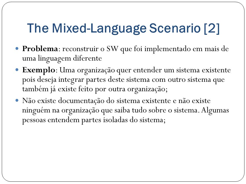 The Mixed-Language Scenario [2]